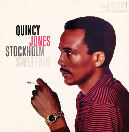 Quincy Jones - Stockholm Sweetnin´ Metronome 15020 12 LP 1959 Design Stig Söderquist Photo Bengt H. Malmquist